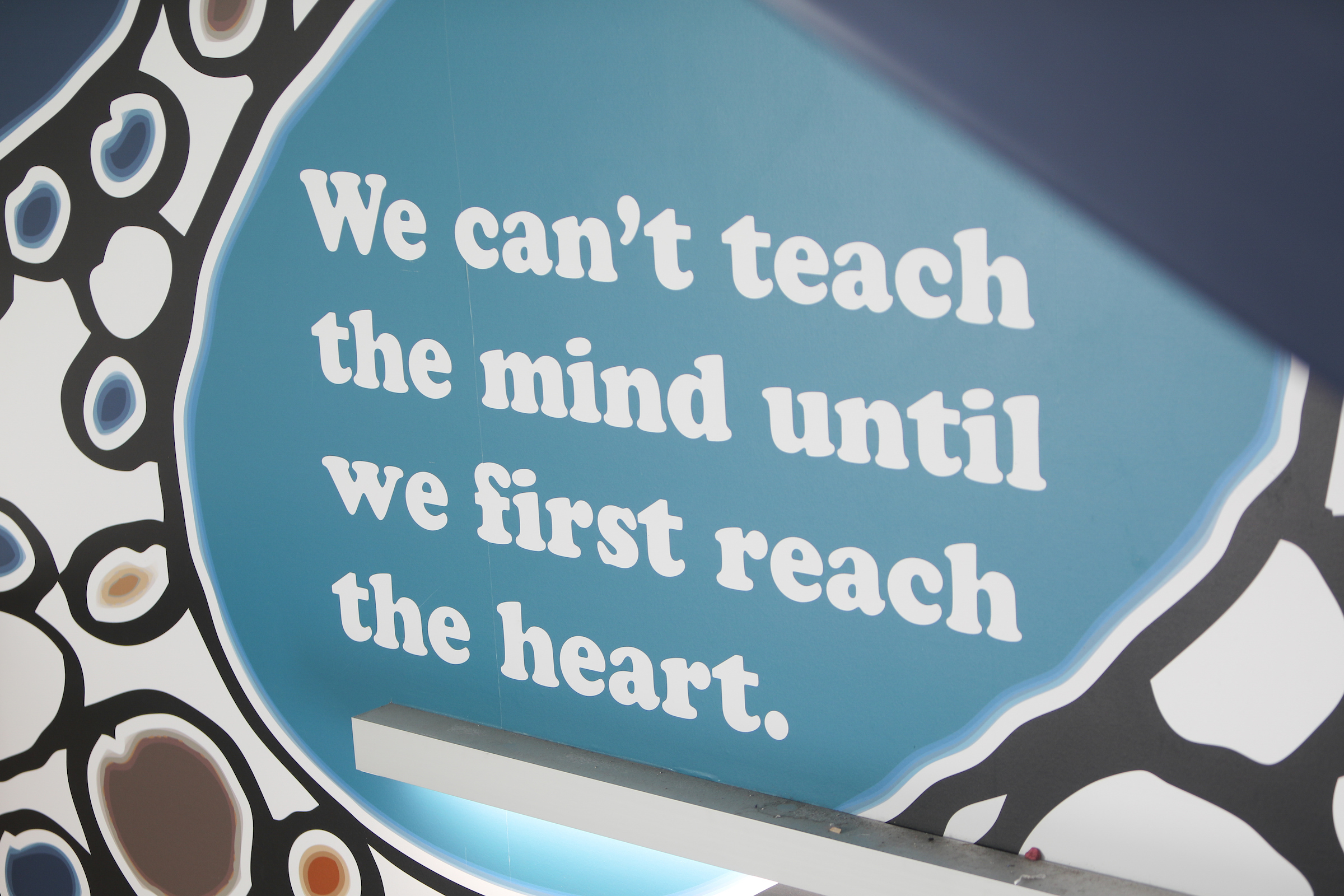 We can't teach the mind until we first reach the heart.